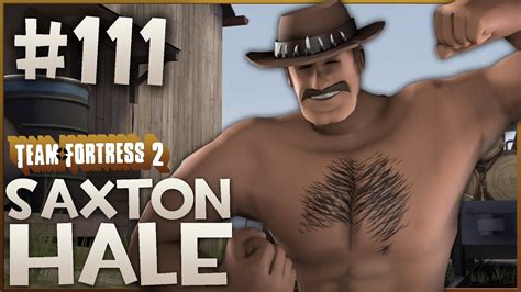 Team Fortress 2 Gameplay | Saxton Hale | Part 111 - YouTube