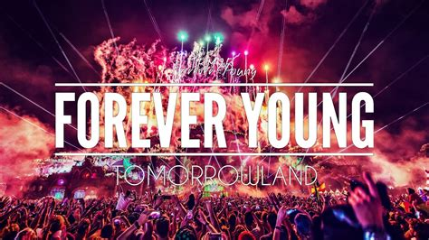 TBM2B - Forever Young (Tomorrowland 2017) - YouTube