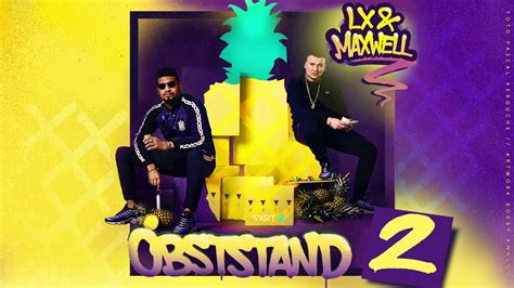 LX & Maxwell - Obststand 2 - Snippet 2 - YouTube