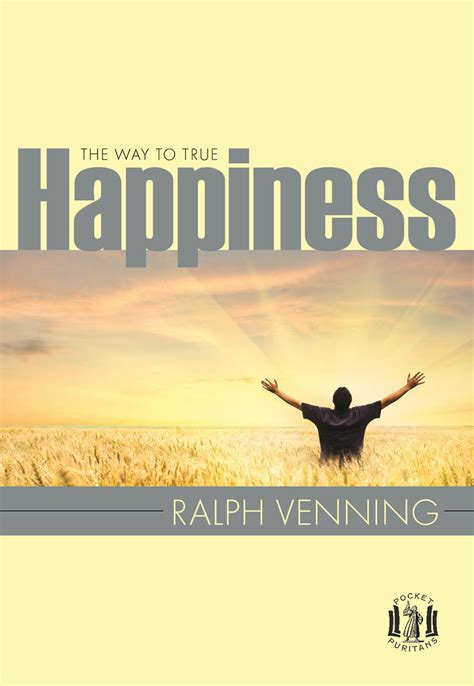 The Way To True Happiness by Ralph Venning   Banner of