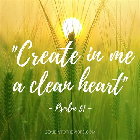 CREATE IN ME A CLEAN HEART: Psalm 51 | Come Into The Word